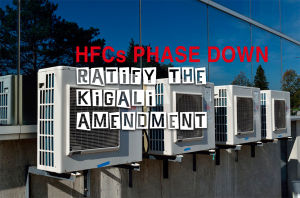 HFCs Phrase Down, Ratify The Kigali Amendment